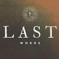 Last Words - 2 Timothy